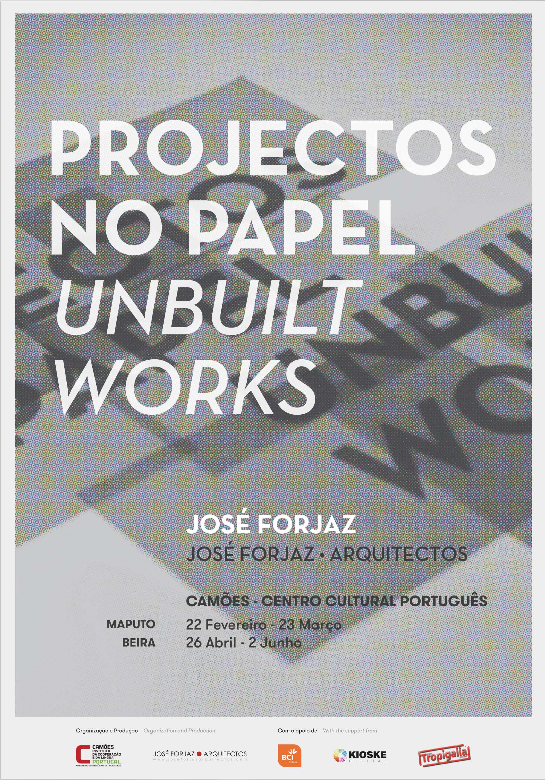 PROJECTOS NO PAPEL UNBUILT WORKS